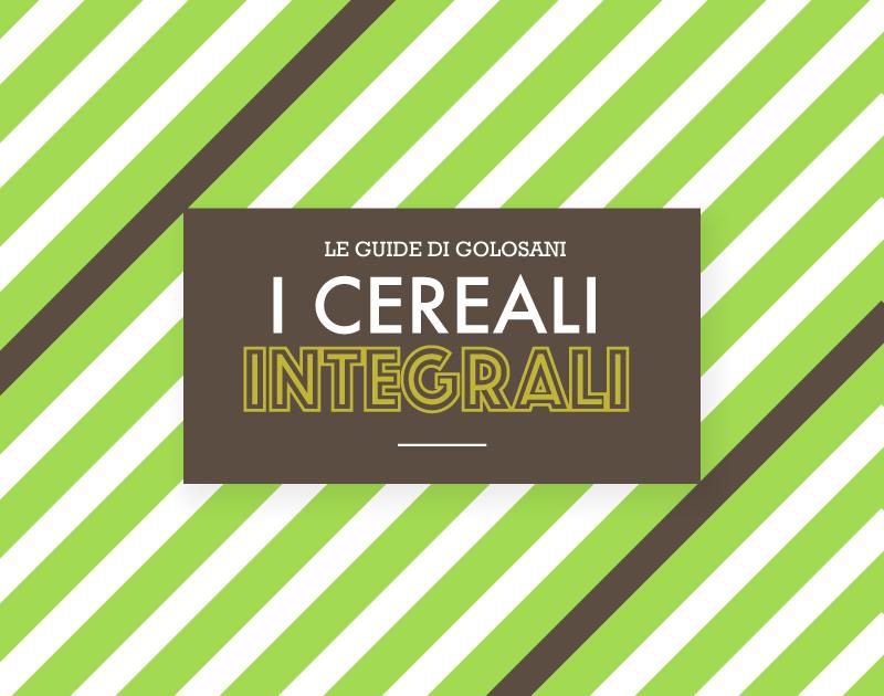 I cereali in chicco: integrali, perlati, decorticati… confondi il consumatore!